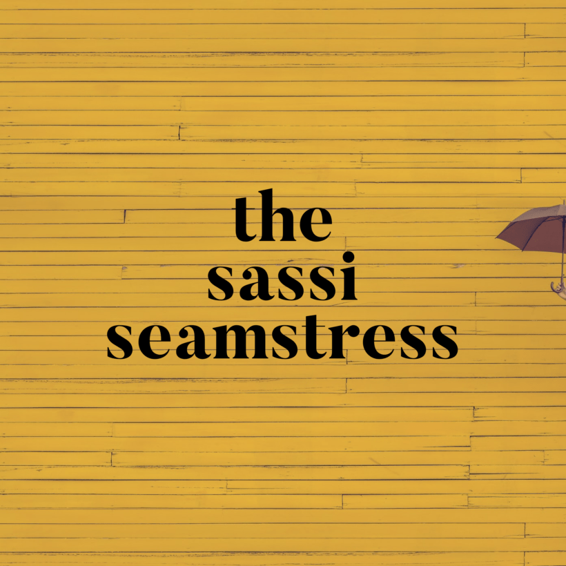 The Sassi Seamstress